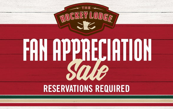 More Info for Hockey Lodge Fan Appreciation Sale