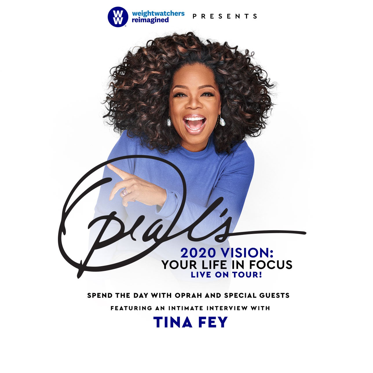 WW Presents Oprah's 2020 Vision: Your Life in Focus